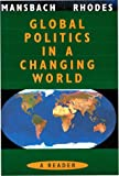 Global Politics Reader, Edward Rhodes, Richard W. Mansbach, 0395849705