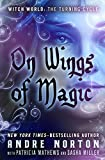 Download On Wings of Magic (Witch World - The Turning Book 3) in PDF ePUB Free Online