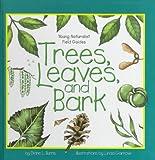 Trees, Leaves and Bark, Diane L. Burns, 0836820436
