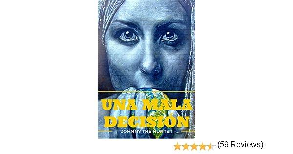 UNA MALA DECISIÓN: Johnny Hunter thrillers negros: Moscú