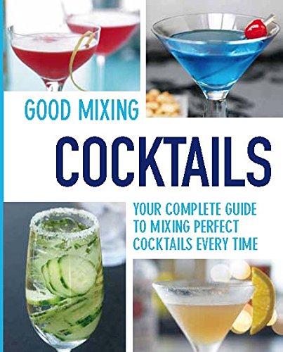 Good Mixing Cocktails pdf epub