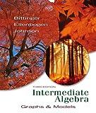 Intermediate Algebra: Graphs & Models (3rd Edition)