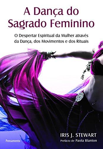 A Dança do Sagrado Feminino