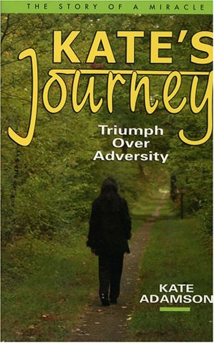 Kate's Journey: Triumph over Adversity