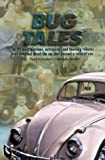 Bug Tales, Paul A. Klebahn and Gabriella Jacobs, 0966947401