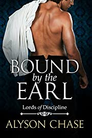BOUND BY THE EARL (Lords of Discipline Book 2)