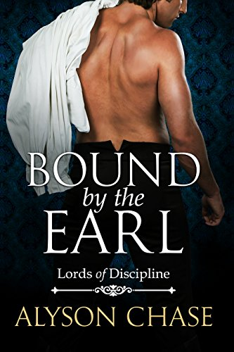 BOUND BY THE EARL (Lords of Discipline Book ()