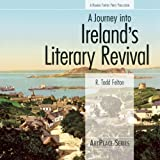 A Journey Into Ireland's Literary Revival (IPS)