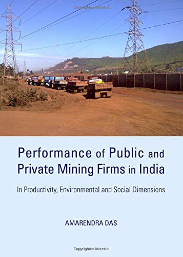 Performance of Public and Private Mining Firms in India: In Productivity, Environmental and Social Dimensions