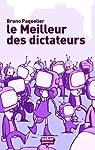 Le Meilleur des dictateurs par Paquelier