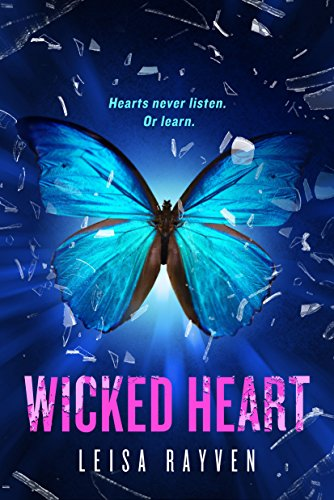Wicked Heart (The Starcrossed Series Book 3) by [Rayven, Leisa]