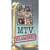 MTV Examined