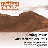 Getting Results with MediaStudio Pro 7