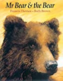 Mr. Bear and the Bear, Frances Thomas and Ruth Brown, 1842702262