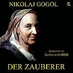 Der Zauberer   Nikolaj Gogol