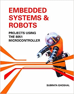Buy Embedded Systems & Robots : Projects Using the 8051