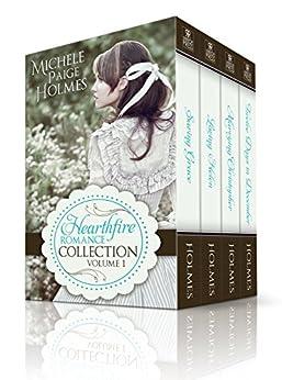 Hearthfire Romance Collection--Box Set (Volume 1) (A Hearthfire Romance) by [Holmes, Michele Paige]