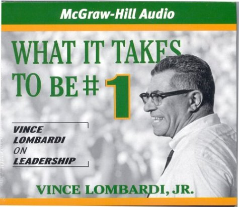 What It Takes To Be #1: Vince Lombardi on Leadership by America Media International