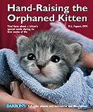 Hand-Raising the Orphaned Kitten