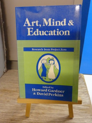 Art, Mind & Education: Research from Project Zero