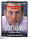 Lance Armstrong: Stop at Nothing