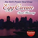 Sweet Harmony by Egg Cream