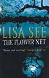The Flower Net by Lisa See front cover
