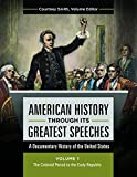 American History through Its Greatest Speeches [3 volumes]: A Documentary History of the United States