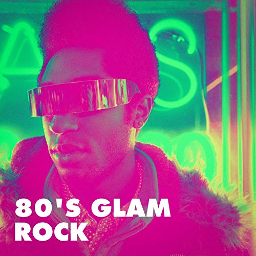 - 80's Glam Rock