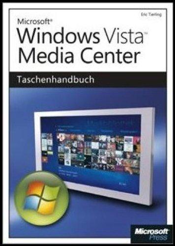 Windows Vista Media Center - Das Taschenhandbuch