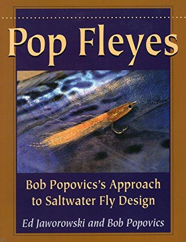 (Pop Fleyes: Bob Popovics's Approach to Saltwater Fly Design)