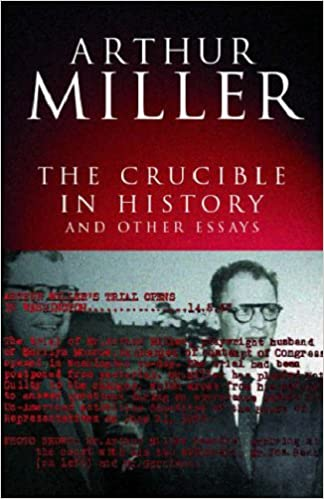 com the crucible in history and other essays com the crucible in history and other essays 9780413775245 arthur miller books