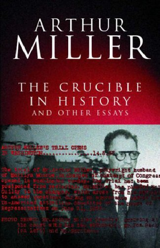 The Crucible in History : And Other Essays