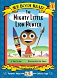 We Both Read-the Mighty Little Lion Hunter, Jana Carson, 1891327216