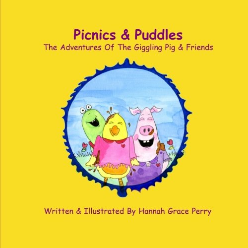Read Online Picnics & Puddles: The Adventures Of The Giggling Pig & Friends ebook
