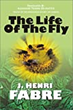 The Life of the Fly, J. Henri Fabre, 1587760266
