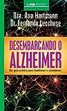 capa de Desembarcando O Alzheimer. Um Guia Prático Para Familiares E Cuidadores - Coleção L&PM Pocket: 1084
