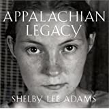 Appalachian Legacy: Photographs