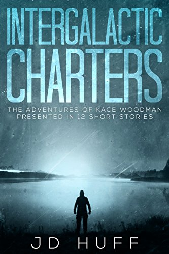 Intergalactic Charters: The Adventures of Kace Woodman