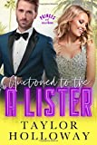 Auctioned to the A-Lister: A Sweet and Sexy Retelling of Cinderella