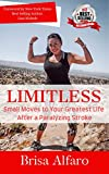 Limitless: Small Moves to Your Greatest Life After