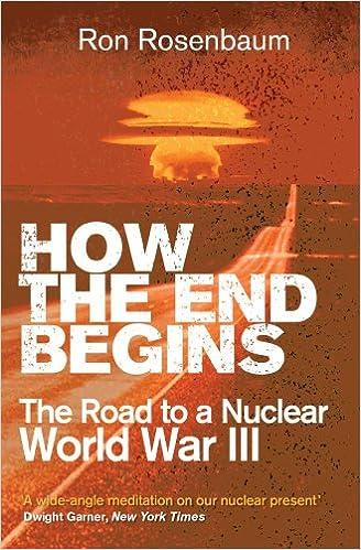 How the End Begins: Amazon.es: Rosenbaum, Ron: Libros en ...
