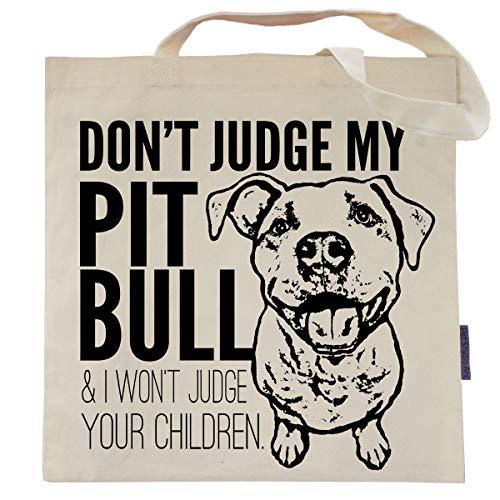 Don't Judge My Pit Bull Tote Bag by Pet Studio ()