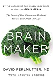 Image de Brain Maker: The Power of Gut Microbes to Heal and Protect Your Brain–for Life