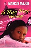 A Man Most Worthy, Marcus Major, 0525946853