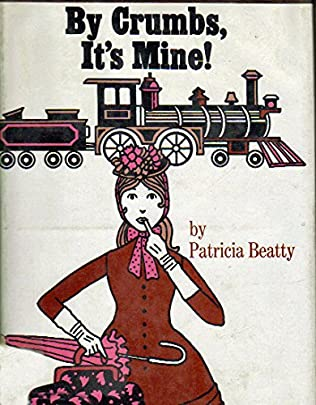 book cover of By Crumbs, It\'s Mine