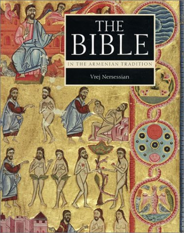 Download The Bible in the Armenian Tradition (Getty Trust Publications: J. Paul Getty Museum) PDF