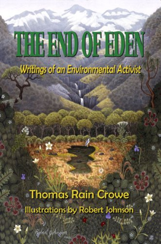 Download The End of Eden: Writings of an Environmental Activist pdf