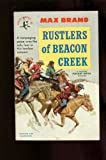 Rustlers of Beacon Creek, Max Brand, 0446302716