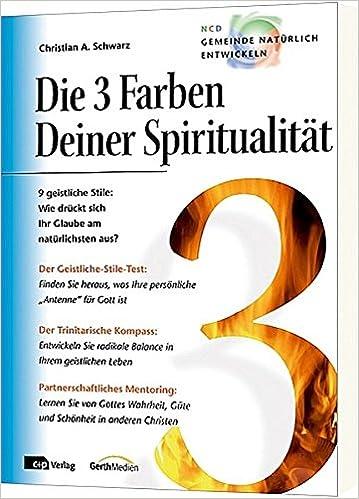 Die 3 Farben deiner Spiritualität: Amazon.de: Christian A. Schwarz ...